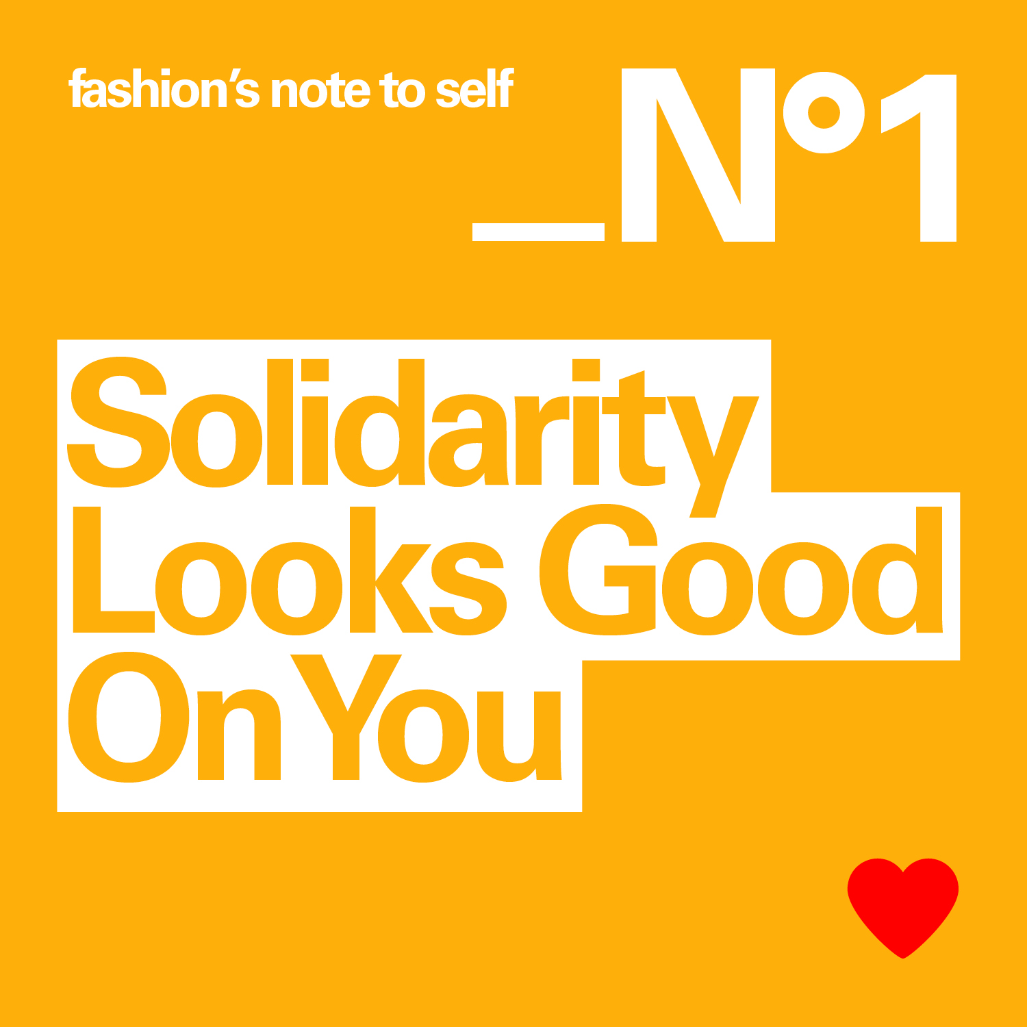 fashion`s note to self: Solidary Looks Good On You