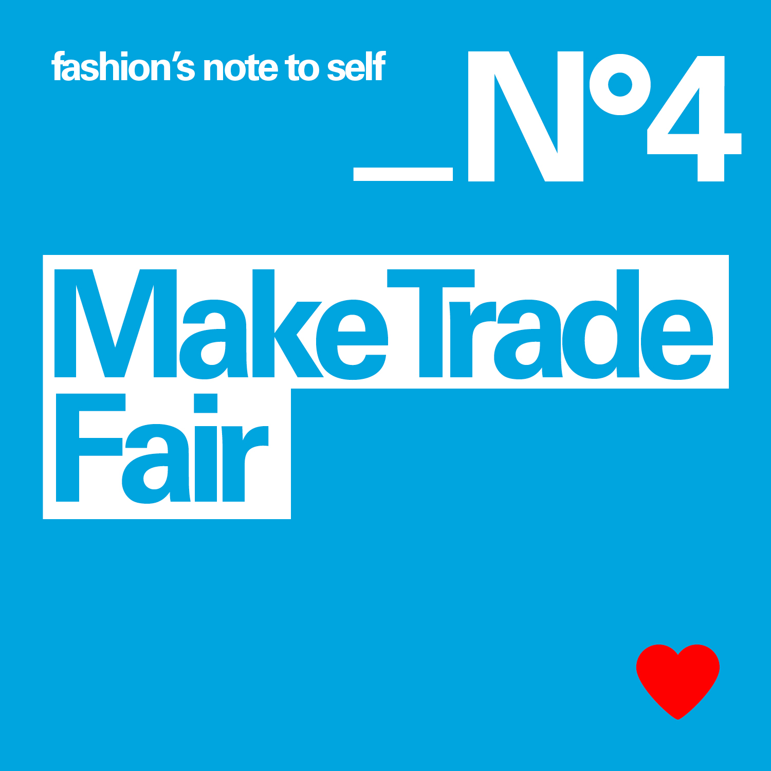fashion`s note to self: Make Trade Fair